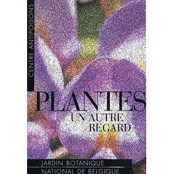 Plantes: un autre regard