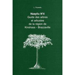 Nzayilu N'ti: Guide des arbres et arbustes de de la région de K.B.U