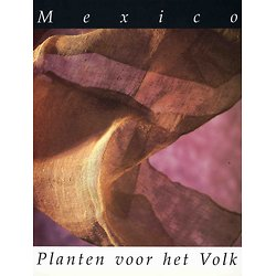 Mexico: Planten voor het volk