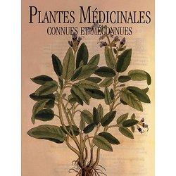 Plantes médicinales connues et méconnues