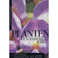 Planten: Een andere kijk