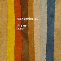 Sansevieria, Fiber Art - English version