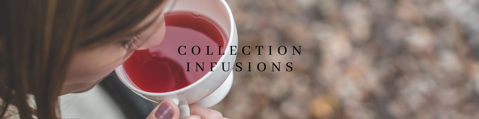 Collection_Infusions_.png