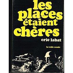 Les places étaient chères, Eric Labat, La table ronde 1969.
