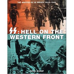SS : hell on the western front, Chris Bishop, 2003.