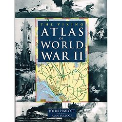 The viking atlas of World War II, John Pimlott, Alan Bullock, Viking 1995.