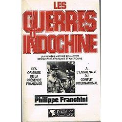 Les guerres d'Indochine, Philippe Franchini, Pygmalion, Gérard Watelet 1988.