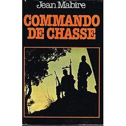 Commando de chasse, Jean Mabire, France-Loisirs 1979.