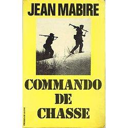 """Commando de chasse, Jean Mabire, Presse de la Cité coll """"Troupes de choc"""" 1976"""