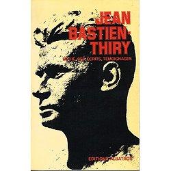 Jean Bastien-Thiry, editions Albatros 1973.