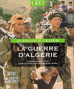 La Guerre d'Algérie, Tramor Quemeneur, Geo 2012.