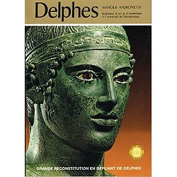 Delphes, Manolis Andronicos, Ekdotike Athenon S.A, Athènes 1998