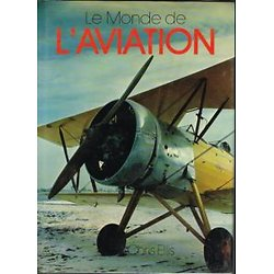 Le Monde de L'aviation, Chris Ellis, Editions Pricesse 1977