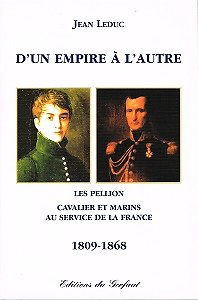 D'un Empire à l'autre, Jean Leduc, Editions du Gerfaut 2003.