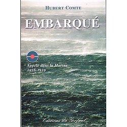 Embarqué, Hubert Comte, Editions du Gerfaut 2006.