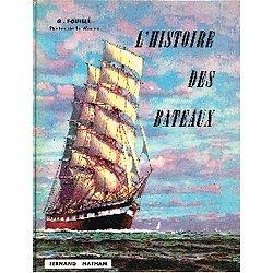 L'histoire des bateaux, G. Fouillé Peintre de la Marine, Fernand Nathan 1960.