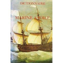 Le dictionnaire de la marine à voile, Bonnefoux et Paris, René Baudouin 1980.