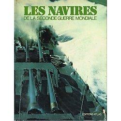 Les navires de la seconde guerre mondiale, D.J et H.J Lyon, Editions Atlas 1976.