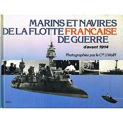 Marins et navires de la flotte de guerre française d'avant 1914, SED 1983.