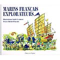 Marins français explorateurs, Textes de Michel Perchoc, illustrations André Lambert, Editions du Gerfaut 2007.
