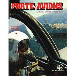 Porte-Avions, 30.000 tonnes sur les mers.