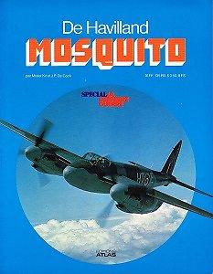 De Haviland Mosquito, Mister Kit et J.P De Cock, Editions Atlas 1979.