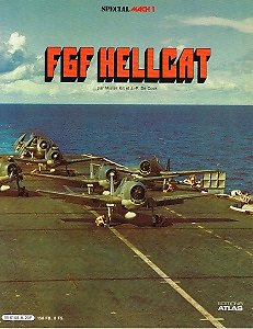 F6F Hellcat, Mister Kit et J-P De Cock, Editions Atlas 1981.