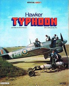Hawker Typhoon, Mister Kit et C.H Thomas, Editions Atlas 1980.