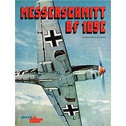 Messerschmitt Bf 109 E, Mister Kit et G. Van Damme, Editions Atlas 1978.