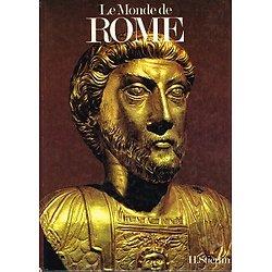 Le Monde de Rome, Henri Stierlin, Editions Princesse 1987.