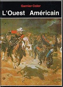 L'ouest Américain, Robin May, Garnier Color 1982.
