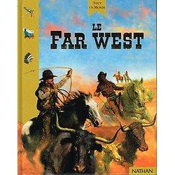 Le Far West, Françoise Gauchet, Nathan 1997.