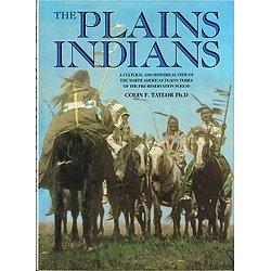The Plains Indians, Colin F. Taylor Ph. D, Salamander Books 1994.