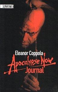 Eleanor Coppola APOCALYPSE NOW, JOURNAL Editions Sonatine 2011