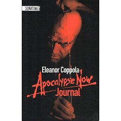 Eleanor Coppola APOCALYPSE NOW, JOURNAL Editions Sonatine 2011