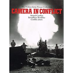 Camera in conflict, The Hulton Getty Picture Collection, Robert Fox 1996.