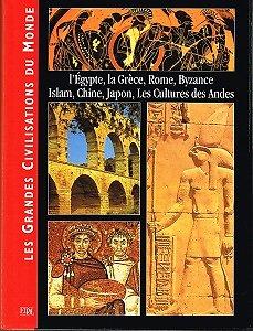Les Grandes Civilisations du Monde, collectif, EDDL 2000.