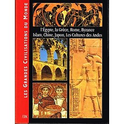 Les Grandes Civilisations du Monde, collectif, EDDL 2000.