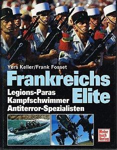 Frankreichs Elite, Yers Keller, Frank Fosset, Motorbuch Verlag 2001.