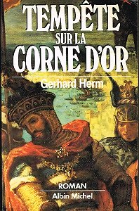 Tempête sur la Corne d'or, Gerhard Herm, Albin Michel 1984.