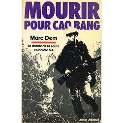 Mourir pour Cao Bang, Marc Dem, Albin Michel 1978