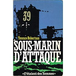 Sous-marin d'attaque, Terence Robertson, Grancher 1983.