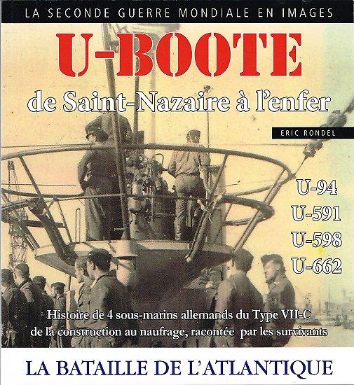 U-Boote de Saint-Nazaire à l'enfer, Eric Rondel, 2017