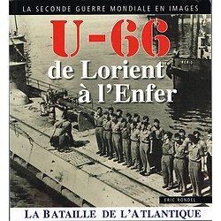 U-66 de Lorient à l'enfer, Eric Rondel, 2015.
