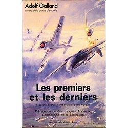Les premiers et les derniers, Adolf Galland, Yves Michelet éditeur, 1985