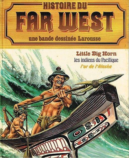 Histoire du Far West en bande dessinée N° 12, Larousse 1982.