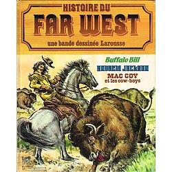 Histoire du Far West en bande dessinée N° 5, Larousse 1981.