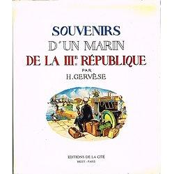 Souvenirs d'un marin de la IIIème république H. Gervèse, Editions de la Cité, 1979.