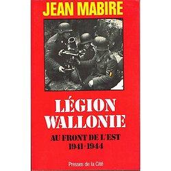 Légion Wallonie, Jean Mabire, Presses de la Cité 1988.
