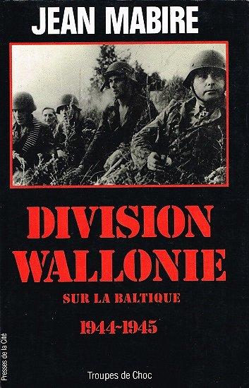 Division Wallonie, Jean Mabire, Presses de la Cité1989